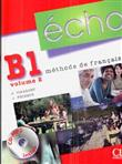 ECHO B 1. Volume 2 methode de francais