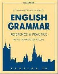 English Grammar : Reference & Practice : with a Separate Key Volume : version 2.0
