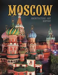 Moscow. Architecture. Art History (на английском языке)