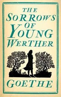 The Sorrows of Young Werther